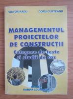 Anticariat: Victor Radu - Managementul proiectelor de constructii