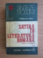 Anticariat: Virgiliu Ene - Satira in literatura romana. Studiu si antologie (volumul 2)