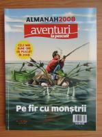 Almanah 2008. Aventuri la pescuit