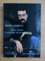 Anticariat: Andrei Codrescu - Alien candor (editie bilingva)