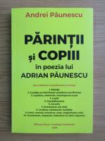 Andrei Paunescu - Parintii si copiii