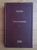 Charles Dickens - Nicholas Nickleby (volumul 1)