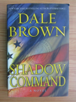 Anticariat: Dale Brown - Shadow command