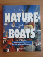 Anticariat: Dave Gerr - The nature of boats. Insights and esoterica for the nautically obsessed