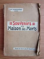 Anticariat: Dostoievski - Souvenirs de la maison des morts (1928)