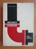 Anticariat: Dumitru Cioc - Mecanica fluidelor