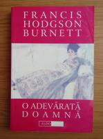 Frances Hodgson Burnett - O adevarata doamna