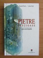 Rudolf Duda - Pietre pretioase. Mica enciclopedie