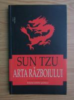 Sun Tzu - Arta razboiului