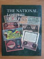 Anticariat: Valeriu Rapeanu - The National Lottery of Romania. An illustrated history