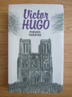 Anticariat: Victor Hugo - Poesies theatre