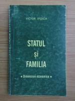 Anticariat: Victor Stoica - Statul si familia