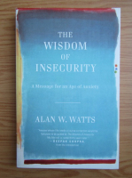 Anticariat: Alan Watts - The wisdom of insecurity