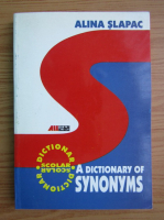 Anticariat: Alina Slapac - A dictionary of synonyms