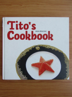 Anticariat: Anja Drulovic - Tito's Cookbook