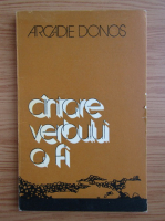 Anticariat: Arcadie Donos - Cantare verbului a fi