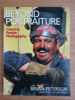 Bryan Peterson - Beyond portraiture. Creative people photography
