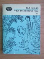 Cao Xueqin - Visul din pavilionul rosu (volumul 2)