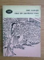 Cao Xueqin - Visul din pavilionul rosu (volumul 3)