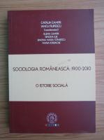 Catalin Zamfir - Sociologia romaneasca, 1900-2010. O istorie sociala