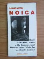 Constantin Noica - Modelul Cantemir in cultura noastra (editie bilingva)