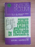 Anticariat: Constantin Rabega - Chimie pentru admitere in facultate (volumul 2)