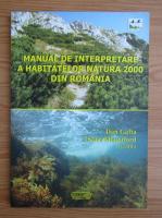 Dan Gafta - Manual de interpretare a habitatelor. Natura 2000 din Romania