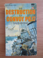 Anticariat: David Irving - The destruction of convoy PQ.17