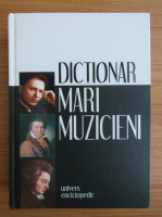 Anticariat: Dictionar de mari muzicieni