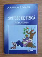 Anticariat: Dorin Dinca Sitaru - Sinteze de fizica