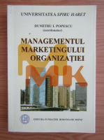 Dumitru Popescu - Managementul marketingului organizatiei