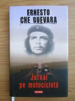 Ernesto Che Guevara - Jurnal pe motocicleta