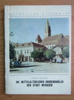 Anticariat: Eugenia Greceanu - Die mittelalterlichen Baudenkmaler dier Stadt Mediasch