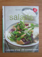 Anticariat: Everyday salads. A collection of over 100 essential recipes