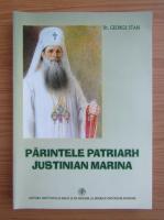 Anticariat: George Stan - Parintele patriarh Justinian Marina