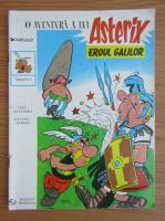 Anticariat: Goscinny - O aventura a lui Asterix. Asterix Eroul Galilor (volumul 1)