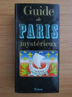 Anticariat: Guide de Paris mysterieux