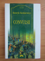 Henryk Sienkiewicz - Convulsii
