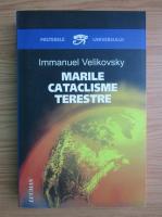 Anticariat: Immanuel Velikovski - Marile cataclisme terestre