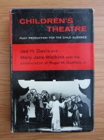 Anticariat: Jed H. Davis - Children theatre. Play production for the child audience