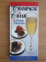 Anticariat: Judith C. Sutton - Champaigne and caviar
