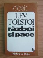 Anticariat: Lev Tolstoi - Razboi si pace (volumul 4)