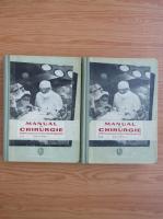 Anticariat: Manual de chirurgie pentru scolile de asistente medicale (2 volume)