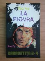 Anticariat: Marco Nese - La piovra (volumele 3 si 4)