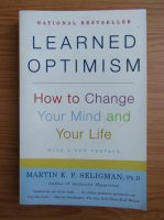 Anticariat: Martin E. P. Seligman - Learned optimism