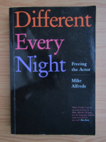 Anticariat: Mike Alfreds - Different every night