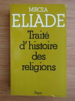 Anticariat: Mircea Eliade - Traite d'histoire des religions