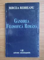 Anticariat: Mircea Rebreanu - Gandirea filosofica romana