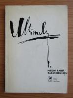 Anticariat: Miron Radu Paraschivescu - Ultimele