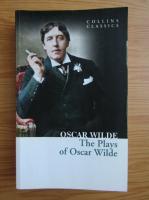 Oscar Wilde - The plays of Oscar Wilde